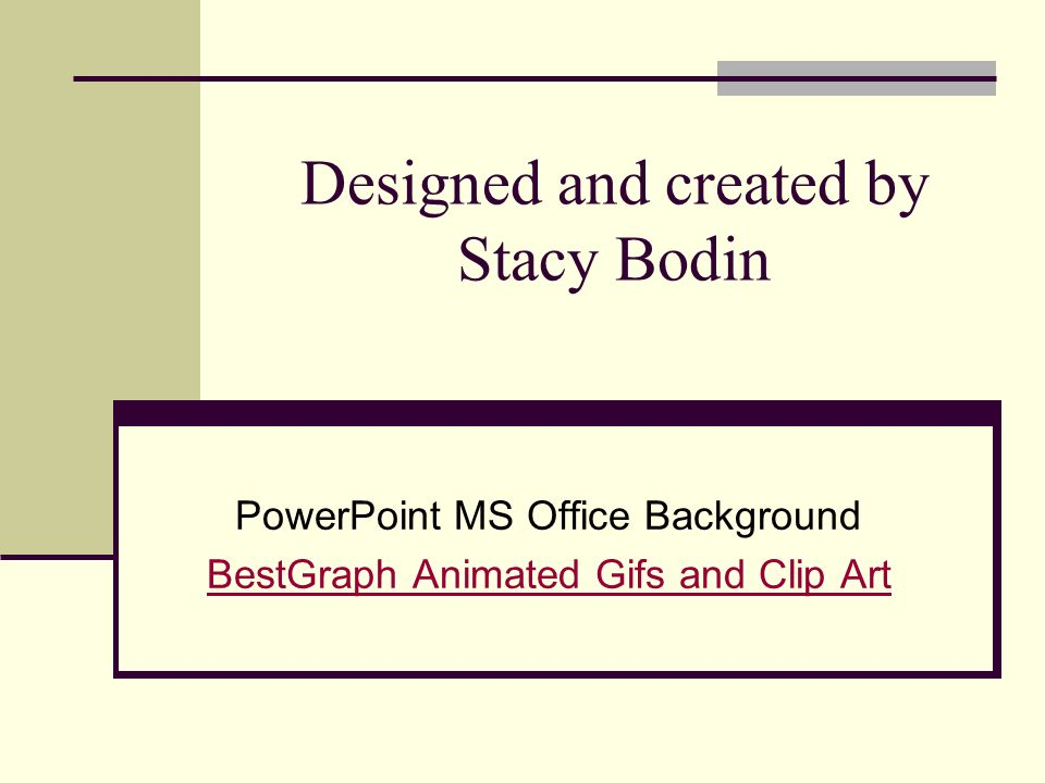 Designed and created by Stacy Bodin