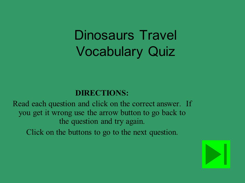 Dinosaurs Travel Vocabulary Quiz