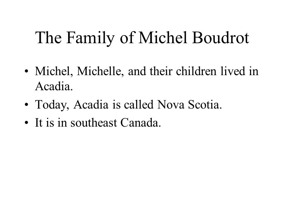 The Family of Michel Boudrot