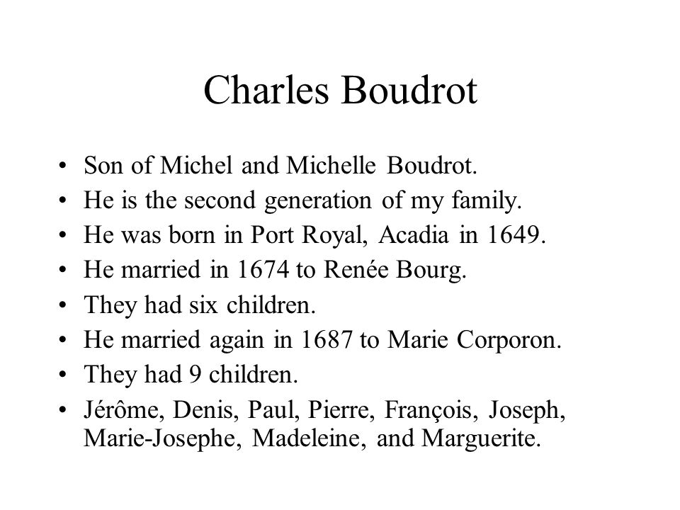 Charles Boudrot Son of Michel and Michelle Boudrot.