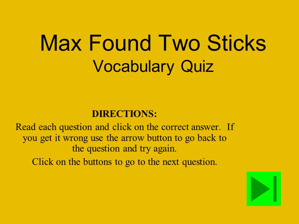 Max Found Two Sticks Vocabulary Quiz