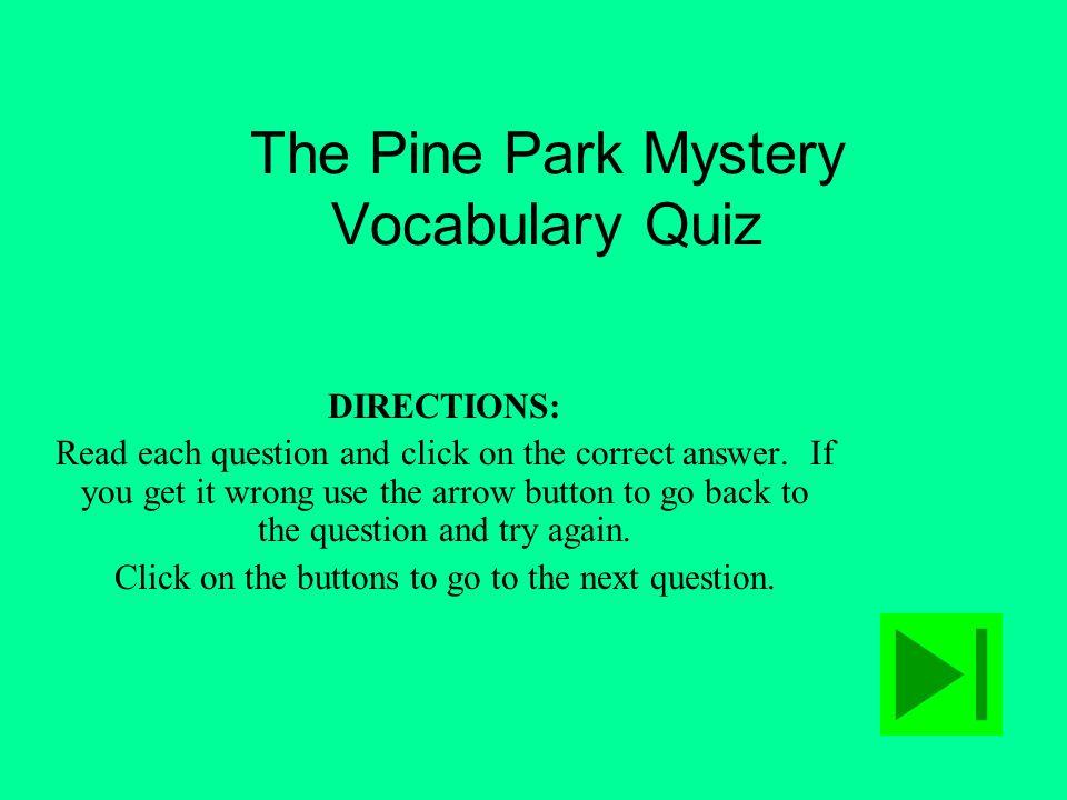The Pine Park Mystery Vocabulary Quiz