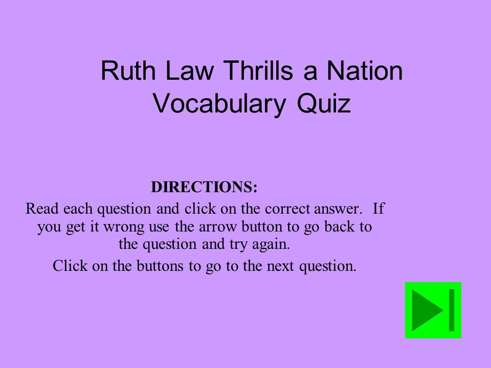 Ruth Law Thrills a Nation Vocabulary Quiz