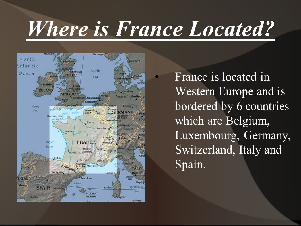 France By Julie Dao Ppt Download - Where is france located