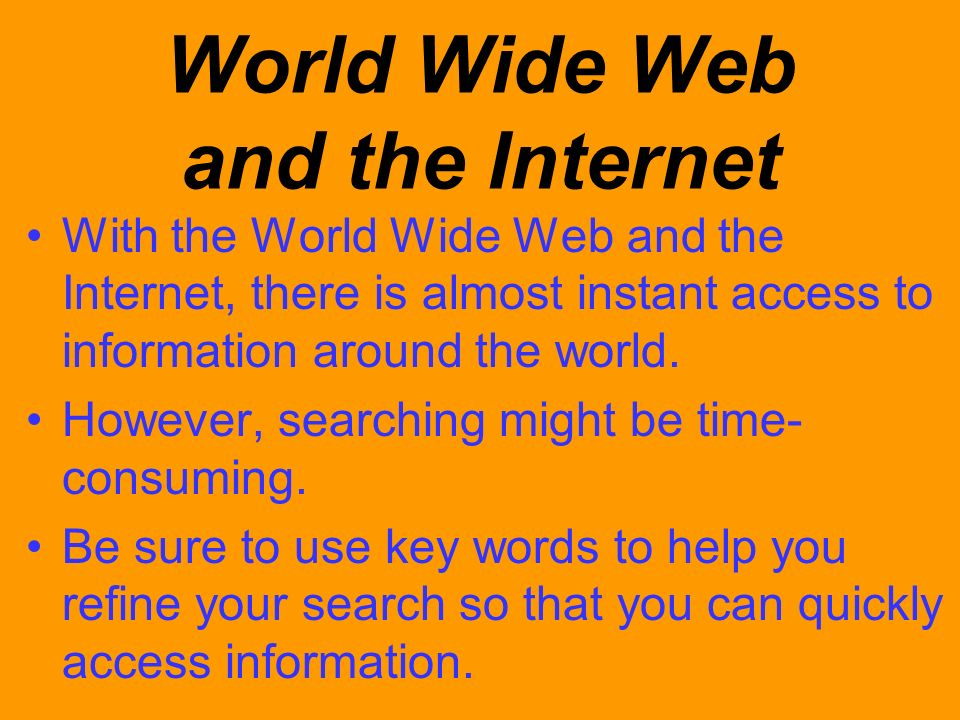 World Wide Web and the Internet