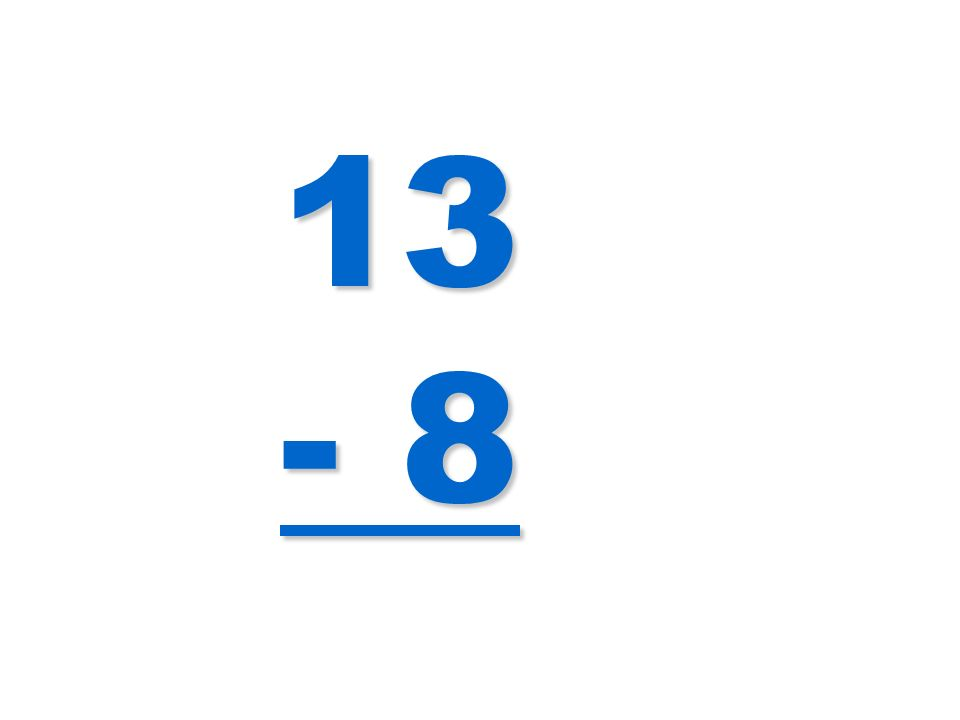 13 - 8