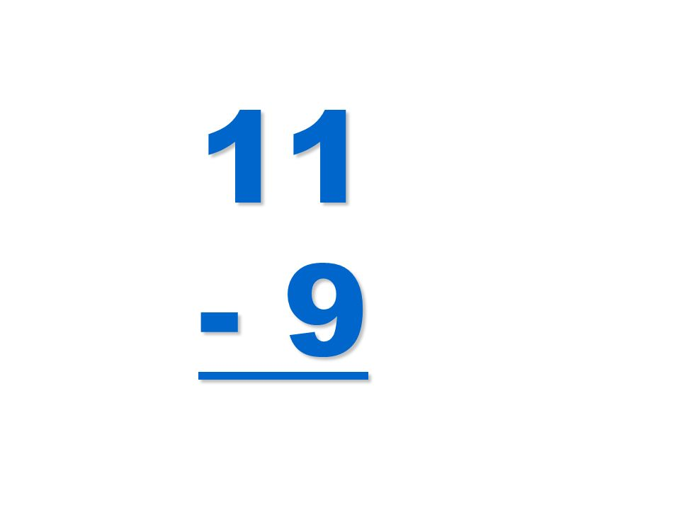 11 - 9
