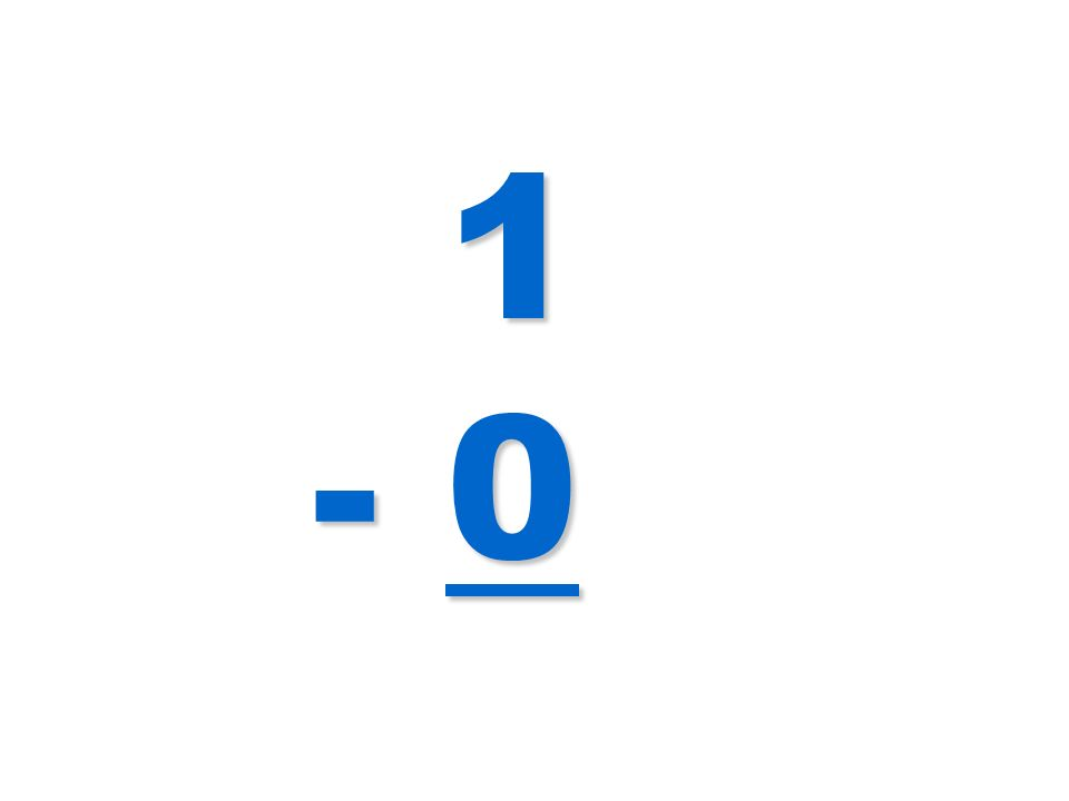 1 - 0