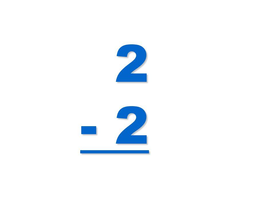 2 - 2