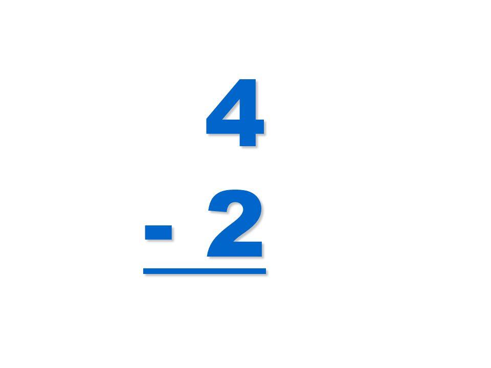 4 - 2