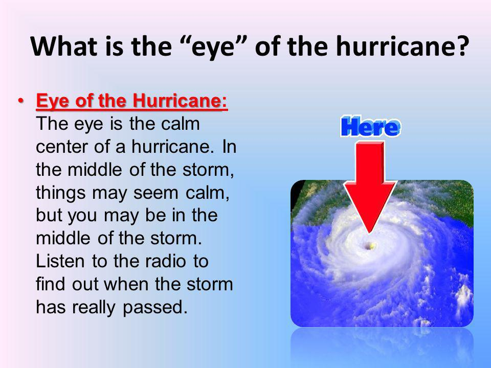 What is the eye of the hurricane