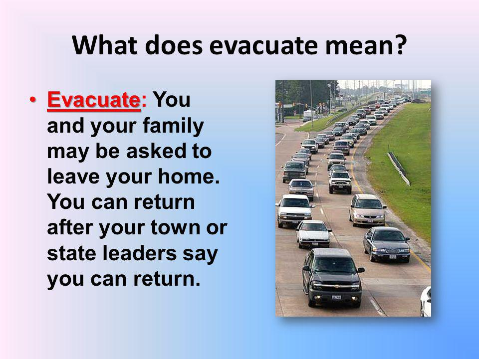 What does evacuate mean