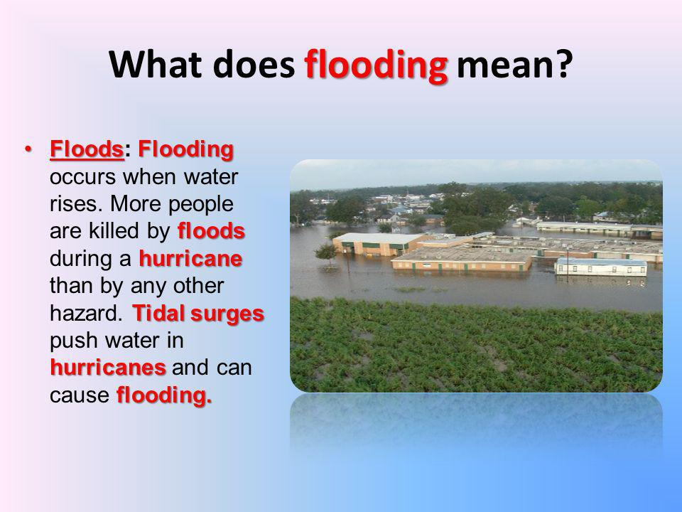 What does flooding mean