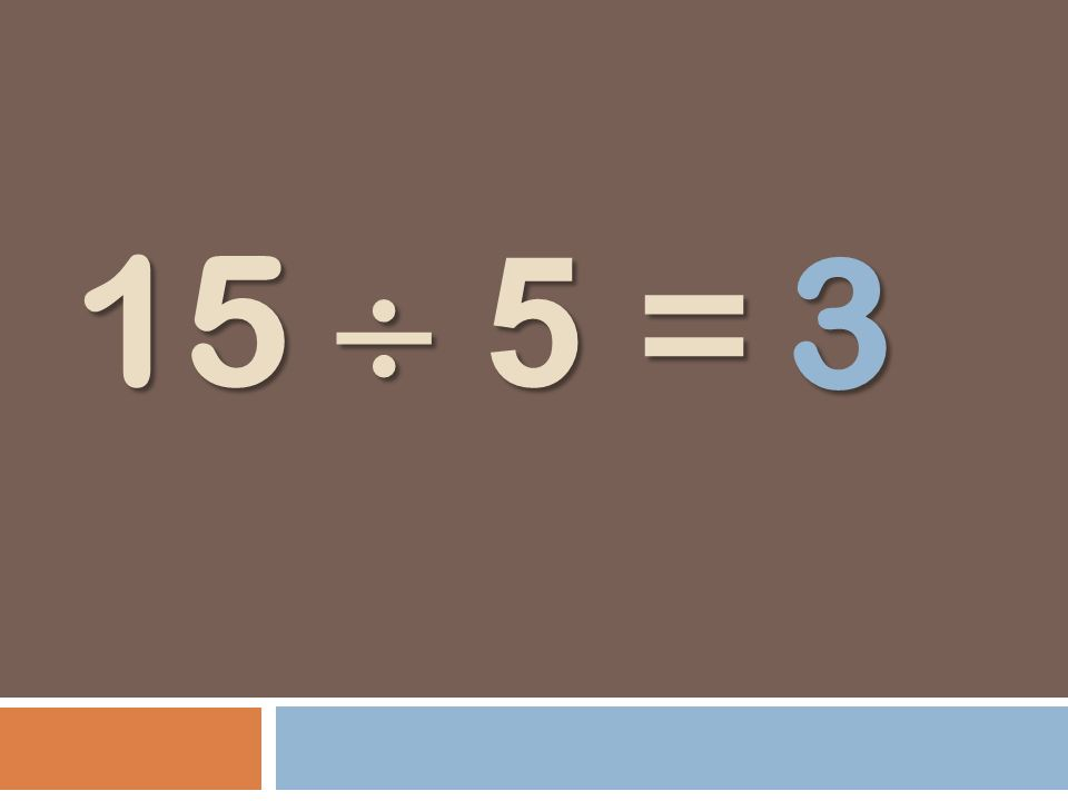 3 15  5 =