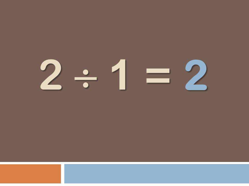 2 2  1 =