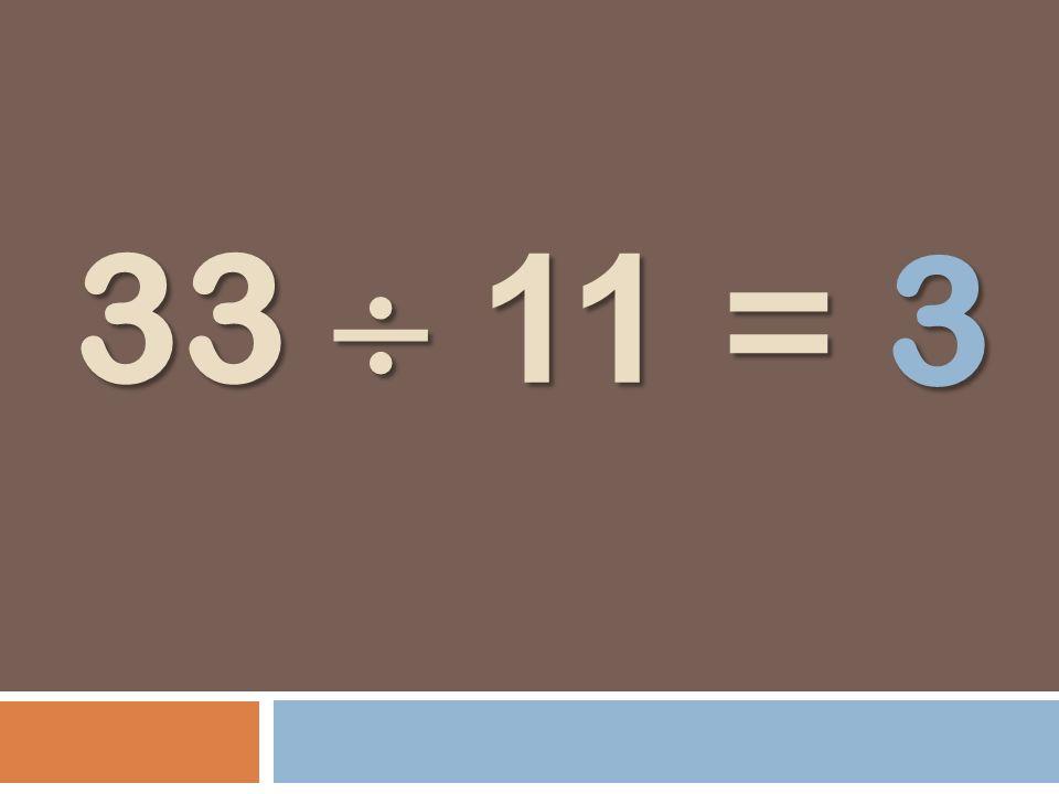 3 33  11 =