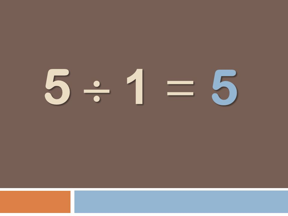 5 5  1 =