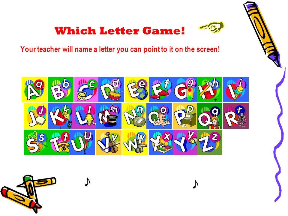 Which Letter Game! Your teacher will name a letter you can point to it on the screen!