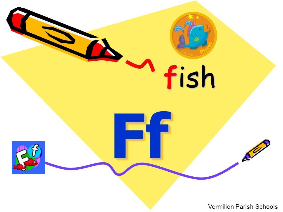 fish Ff Vermilion Parish Schools