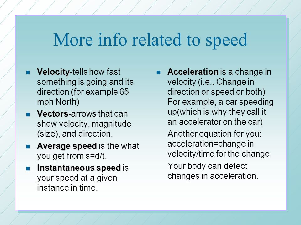 More info related to speed