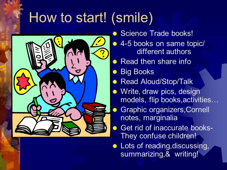 How to start! (smile) Science Trade books!