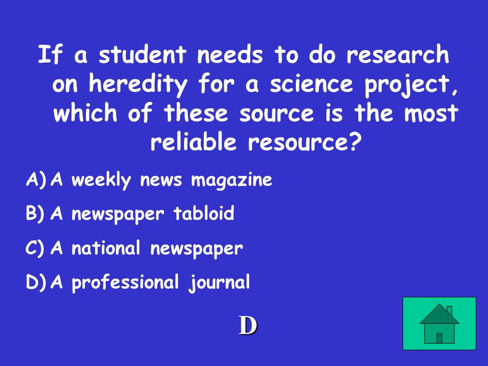 If a student needs to do research on heredity for a science project, which of these source is the most reliable resource