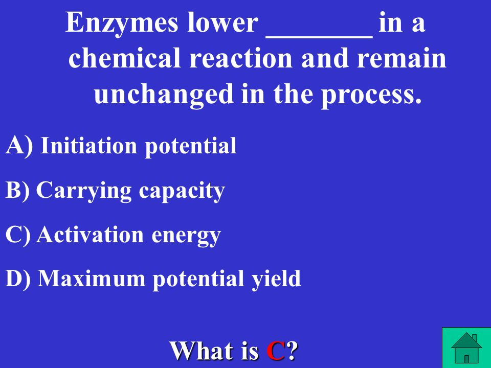 Enzymes lower _______ in a chemical reaction and remain unchanged in the process.