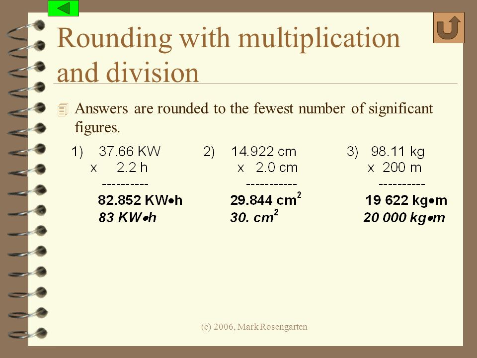 Rounding with multiplication and division