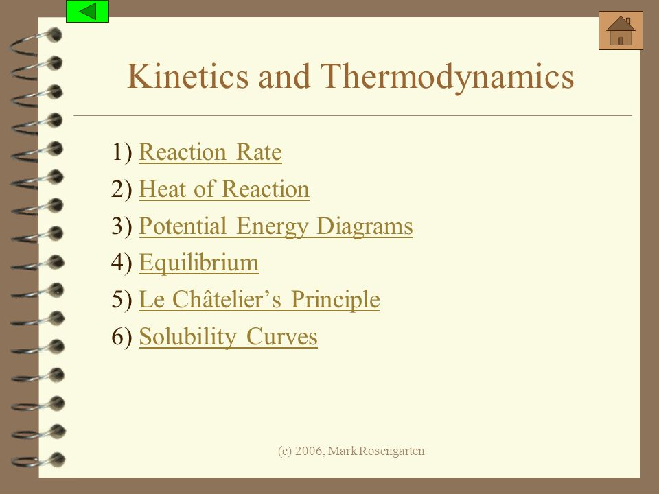 Kinetics and Thermodynamics