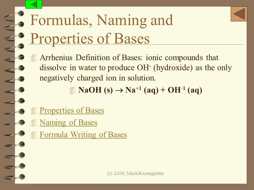 Formulas, Naming and Properties of Bases