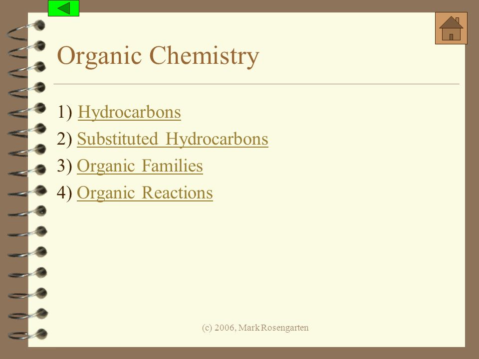 Organic Chemistry 1) Hydrocarbons 2) Substituted Hydrocarbons