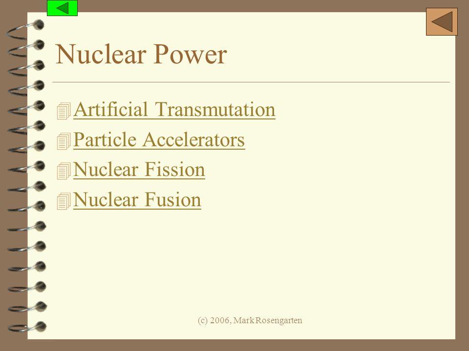 Nuclear Power Artificial Transmutation Particle Accelerators