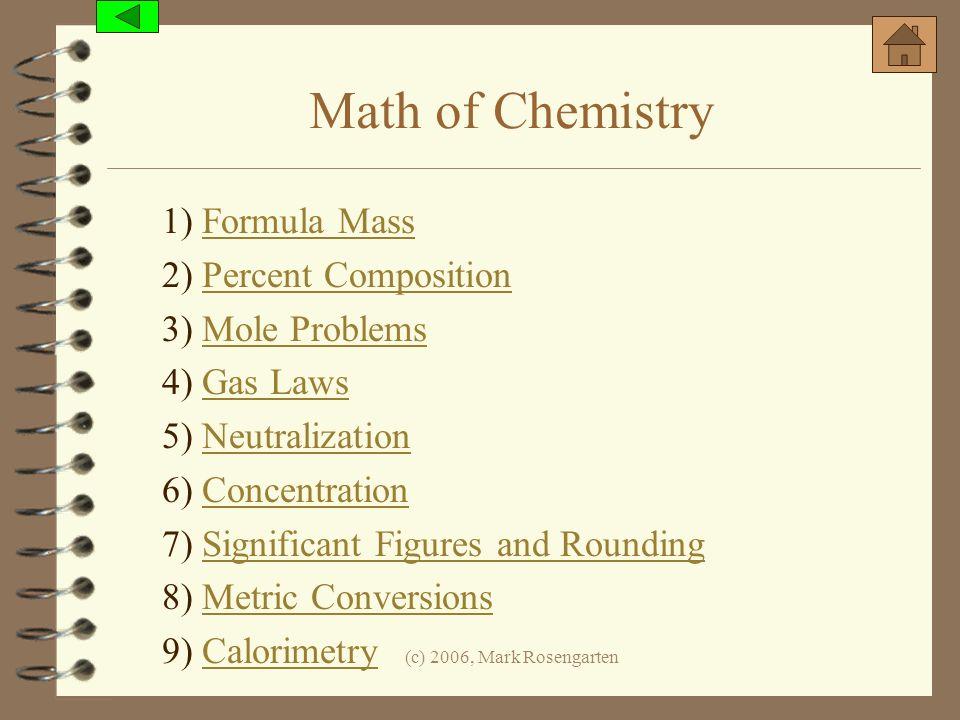 Math of Chemistry 1) Formula Mass 2) Percent Composition