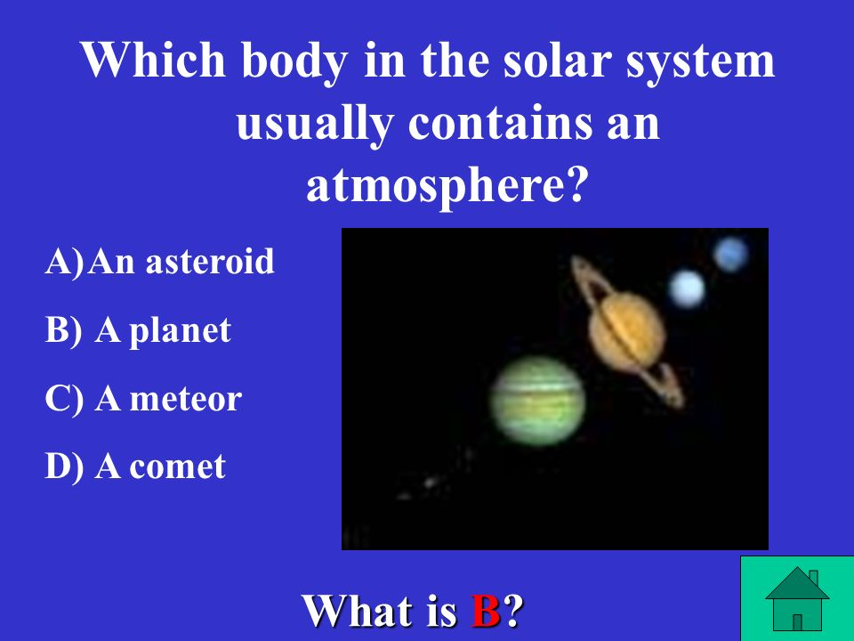 Which body in the solar system usually contains an atmosphere