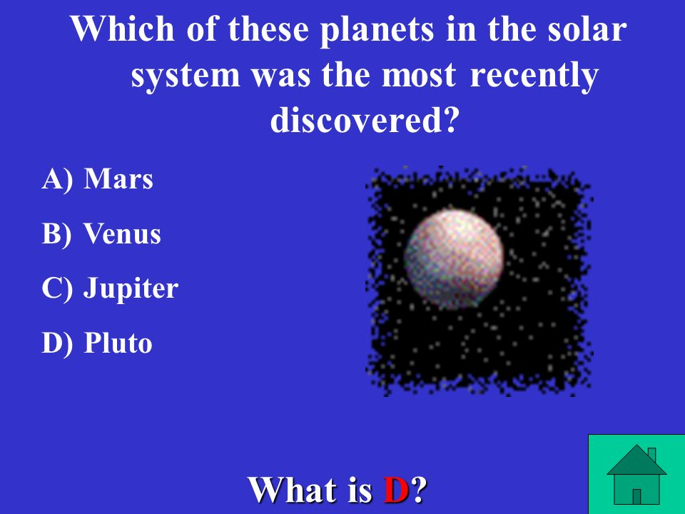 Which of these planets in the solar system was the most recently discovered