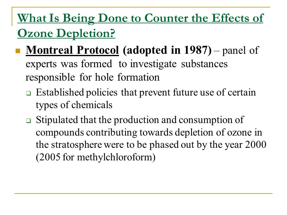 What Is Being Done to Counter the Effects of Ozone Depletion