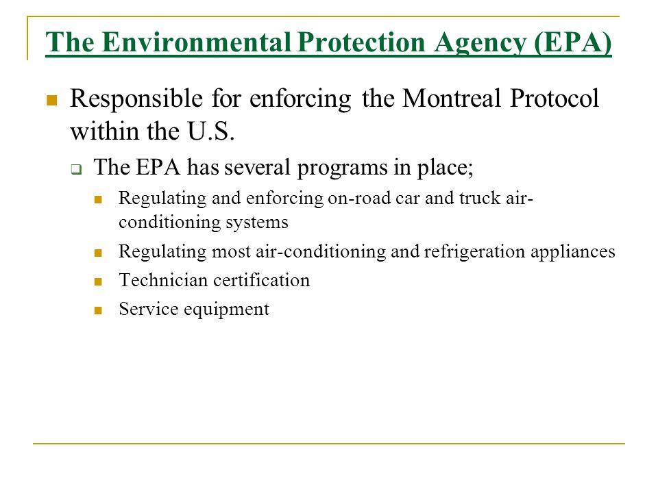 The Environmental Protection Agency (EPA)