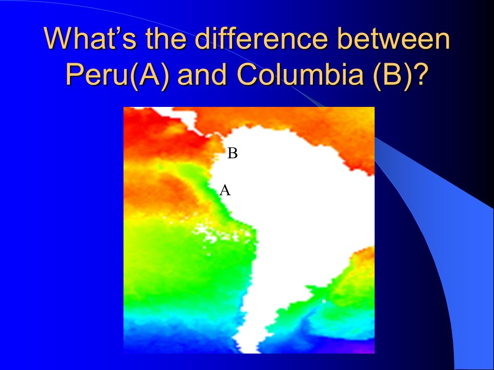 What's the difference between Peru(A) and Columbia (B)