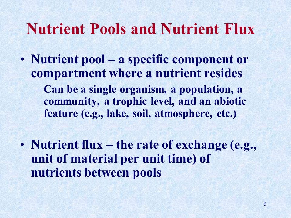 Nutrient Pools and Nutrient Flux