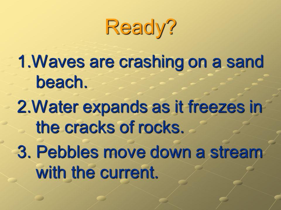 Ready 1.Waves are crashing on a sand beach.
