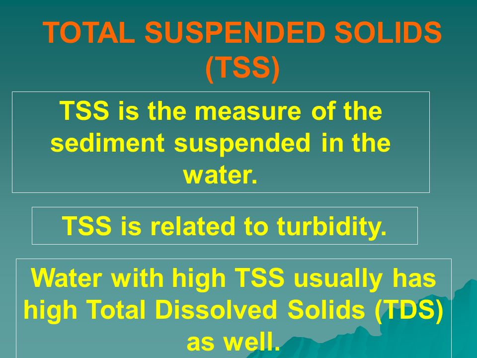 TOTAL SUSPENDED SOLIDS (TSS)