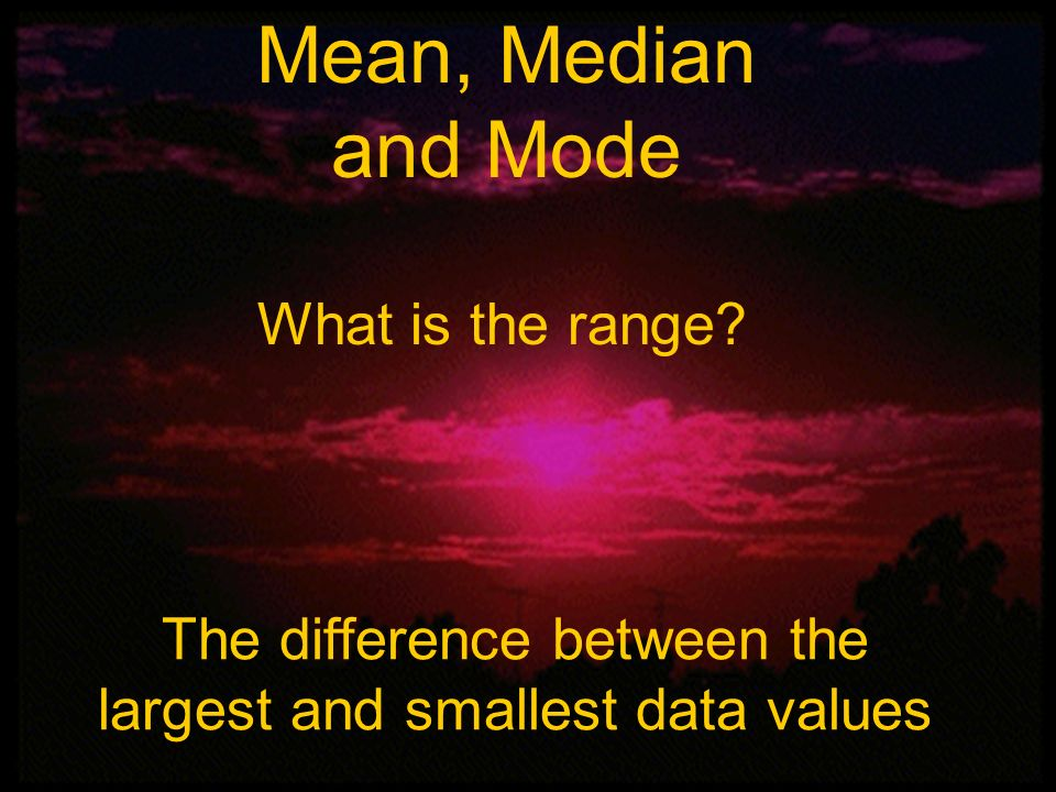 The difference between the largest and smallest data values