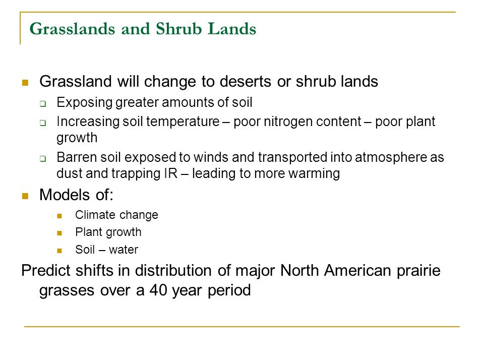 Grasslands and Shrub Lands