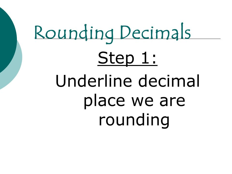 Underline decimal place we are rounding