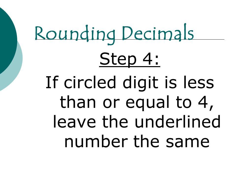 Rounding Decimals Step 4: