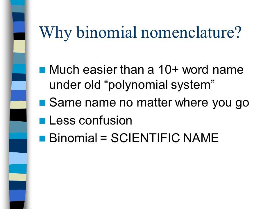 Why binomial nomenclature