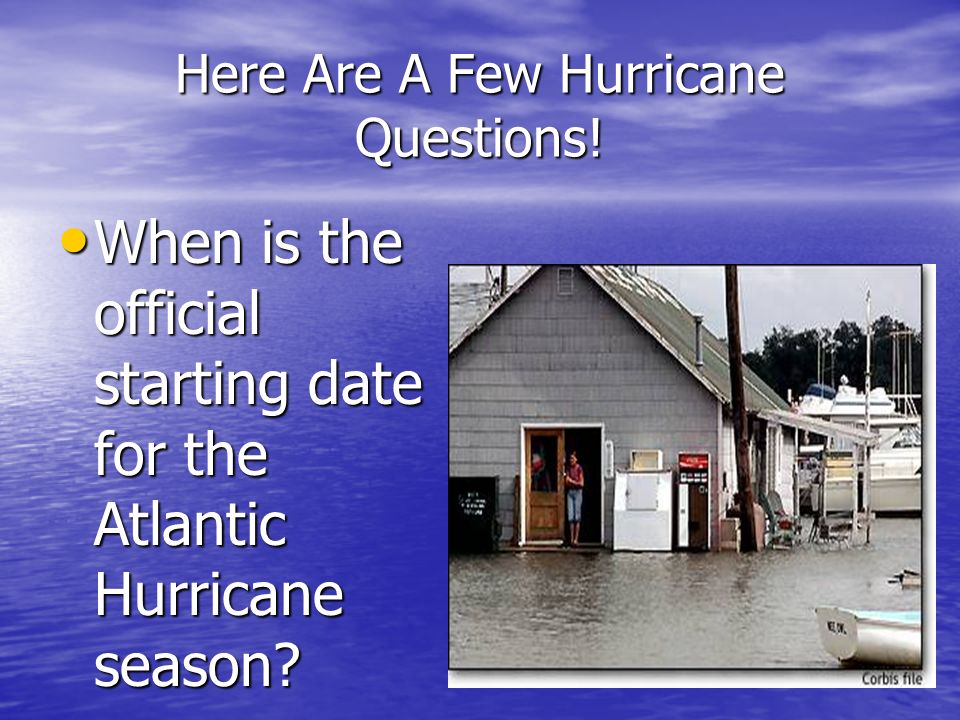 Here Are A Few Hurricane Questions!