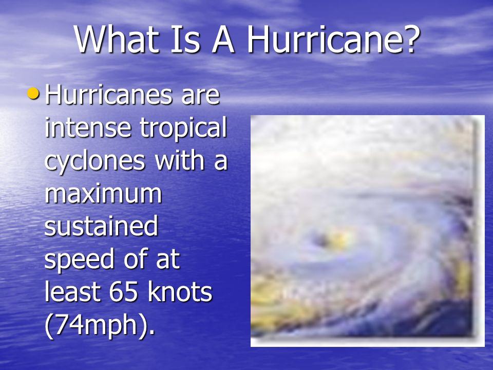What Is A Hurricane.