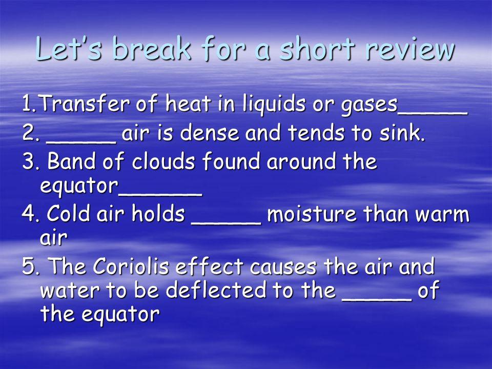 Let's break for a short review