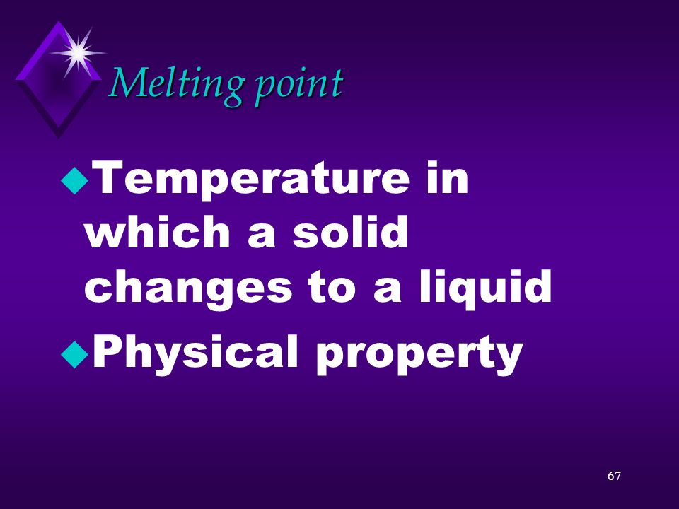 Temperature in which a solid changes to a liquid